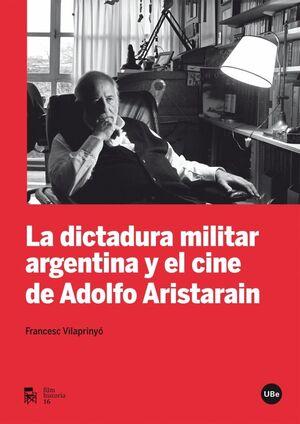 LA DICTADURA MILITAR ARGENTINA Y EL CINE DE ADOLFO ARISTARAIN