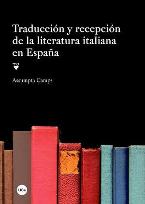 TRADUCCIÓN Y RECEPCIÓN DE LA LITERATURA ITALIANA EN ESPAÑA
