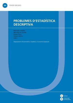 PROBLEMES D'ESTAD�STICA DESCRIPTIVA