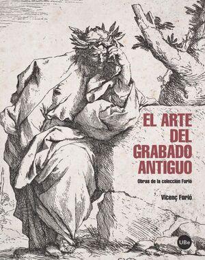EL ARTE DEL GRABADO ANTIGUO