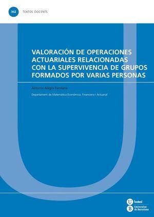 VALORACIÓN DE OPERACIONES ACTUARIALES RELACIONADAS CON LA SUPERVIVENCIA DE GRUPOS FORMADOS POR VARIAS PERSONAS