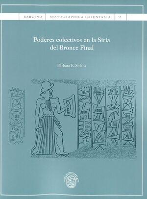 PODERES COLECTIVOS EN LA SIRIA DEL BRONCE FINAL