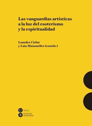 LAS VANGUARDIAS ARTÍSTICAS A LA LUZ DEL ESOTERISMO Y LA ESPIRITUALIDAD