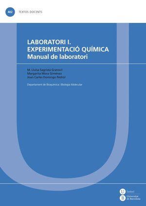 LABORATORI I. EXPERIMENTACIÓ QUÍMICA. MANUAL DE LABORATORI