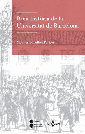 BREU HISTÒRIA DE LA UNIVERSITAT DE BARCELONA