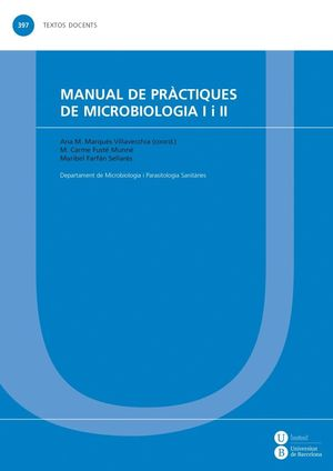 MANUAL DE PRÀCTIQUES DE MICROBIOLOGIA I I II