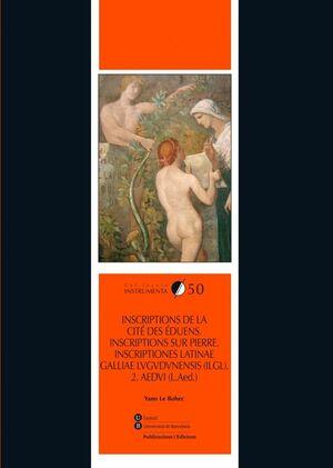 INSCRIPTIONS DE LA CITÉ DES ÉDUENS. INSCRIPTIONS SUR PIERRE. INSCRIPTIONES LATINAE GALLIAE LVGVDVNENSIS (ILGL). 2. AEDVI (L.AED.)