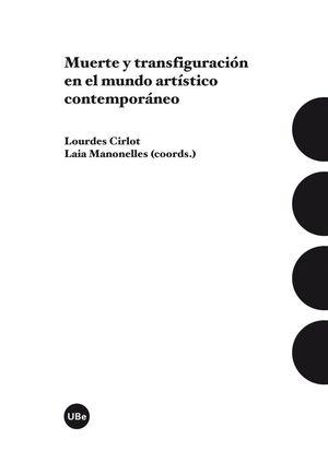 MUERTE Y TRANSFIGURACIÓN EN EL MUNDO ARTÍSTICO CONTEMPORÁNEO