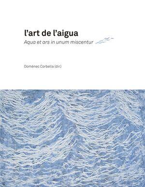 L'ART DE L'AIGUA