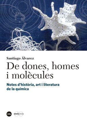 DE DONES, HOMES I MOLÈCULES