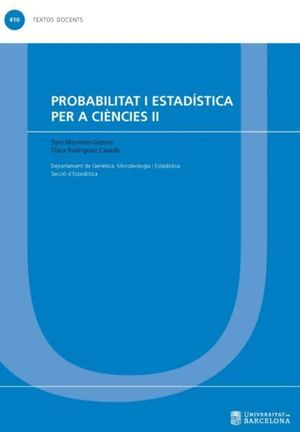 PROBABILITAT I ESTADÍSTICA PER A CIÈNCIES II