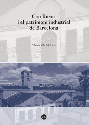 CAN RICART I EL PATRIMONI INDUSTRIAL DE BARCELONA