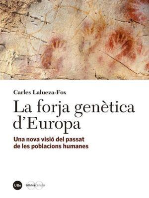 LA FORJA GENÈTICA D'EUROPA