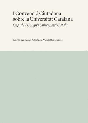 I CONVENCIÓ CIUTADANA SOBRE LA UNIVERSITAT CATALANA