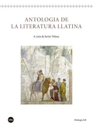 ANTOLOGIA DE LA LITERATURA LLATINA