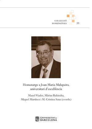 HOMENATGE A JOAN MARIA MALAPEIRA, UNIVERSITARI D?EXCEL·LÈNCIA