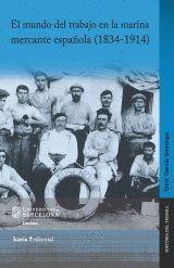 EL MUNDO DEL TRABAJO EN LA MARINA MERCANTE ESPAÑOLA (1834-1914)