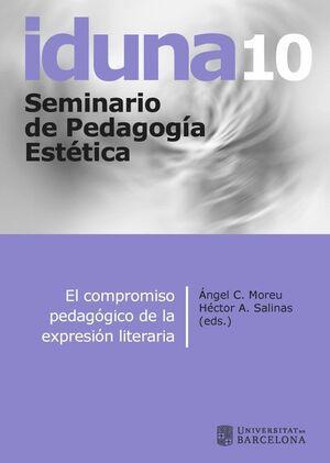 IDUNA 10 - EL COMPROMISO PEDAGÓGICO DE LA EXPRESIÓN LITERARIA