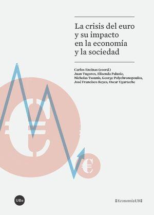 LA CRISIS DEL EURO Y SU IMPACTO EN LA ECONOMÍA Y LA SOCIEDAD