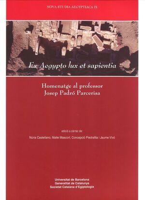 EX AEGYPTO LUX ET SAPIENTIA