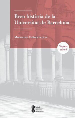 BREU HISTÒRIA DE LA UNIVERSITAT DE BARCELONA (2ª EDICIÓ)
