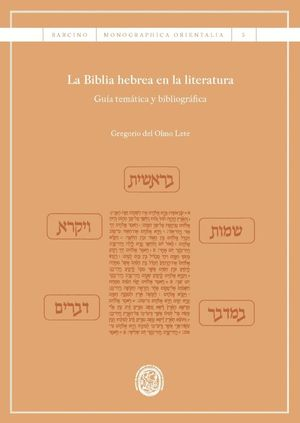 LA BIBLIA HEBREA EN LA LITERATURA