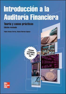 INTRODUCCION A LA AUDITORIA FINANCIERA.EDICION REVISADA Y ACTUALIZADA