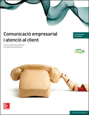 LA - COMUNICACIO EMPRESARIAL I ATENCIO AL CLIENT