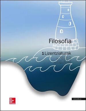 LA - FILOSOFIA 1 BATXILERGOA. LIBRO ALUMNO. EUSKERA.
