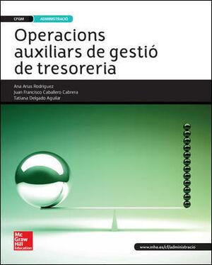 LA - OPERACIONS AUXILIARS DE GESTIO DE TRESORERIA. GRAU MITJA