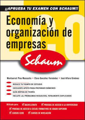 CUTR ECONOMIA Y ORGANIZACION DE EMPRESAS SCHAUM SELECTIVIDAD- CURSO CERO (CASTELLANO)