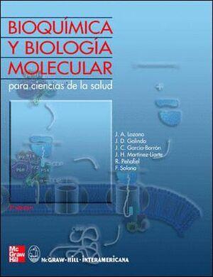BIOQUIMICA Y BIOLOGIA MOLECULAR EN C.C. DE LA SALUD 3/E + INCLUYE CD