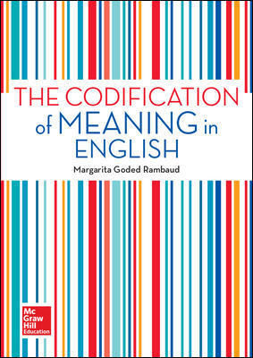 THE CODIFICATION OF MEANING IN ENGLISH.