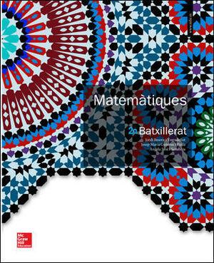 LA - MATEMATIQUES 2 BATXILLERAT. LLIBRE ALUMNE.
