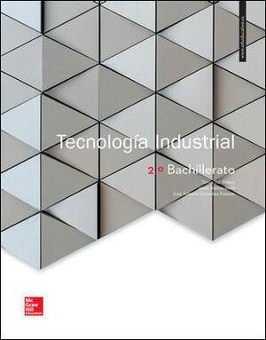 LA TECNOLOGIA INDUSTRIAL 2 BACHILLERATO. LIBRO ALUMNO.
