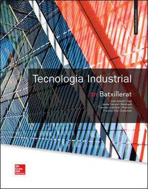 LA TECNOLOGIA INDUSTRIAL 2 BATXILLERAT. CATALUNYA.