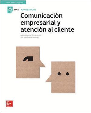 COMUNICACION EMPRESARIAL Y ATENCION AL CLIENTE.