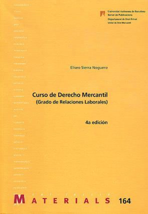CURSO DE DERECHO MERCANTIL (RELACIONS LABORALS)