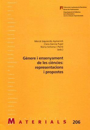 GÈNERE I ENSENYAMENT DE LES CIÈNCIES: REPRESENTACIONS I PROPOSTES