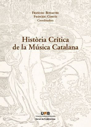 HISTÒRIA CRÍTICA DE LA MÚSICA CATALANA