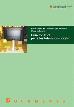 GUIA FONÈTICA PER A LES TELEVISIONS LOCALS