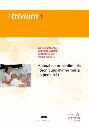 MANUAL DE PROCEDIMENTS I TÈCNIQUES D'INFERMERIA EN PEDIATRIA