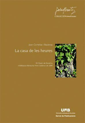 LA CASA DE LES HEURES