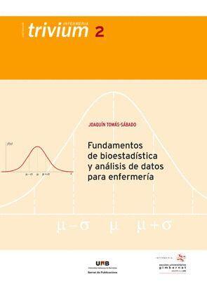 FUNDAMENTOS DE BIOESTADÍSTICA Y ANÁLISIS DE DATOS PARA ENFERMERÍA