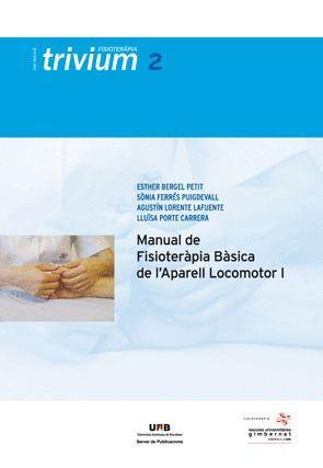 MANUAL DE FISIOTERÀPIA BÀSICA DE L'APARELL LOCOMOTOR I