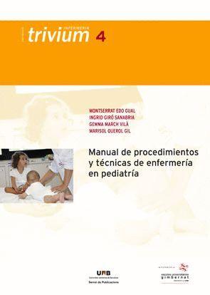 MANUAL DE PROCEDIMIENTOS Y TÉCNICAS DE ENFERMERÍA EN PEDIATRÍA