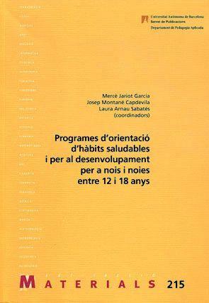 PROGRAMES D'ORIENTACIÓ D'HÀBITS SALUDABLES I PER AL DESENVOLUPAMENT PER A NOIS I NOIES ENTRE 12 I 18