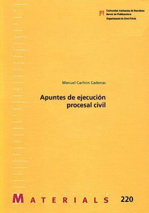 APUNTES DE EJECUCIÓN PROCESAL CIVIL