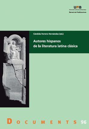 AUTORES HISPANOS DE LA LITERATURA LATINA CLÁSICA