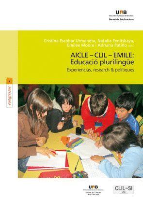 AICLE – CLIL – EMILE: EDUCACIÓ PLURILINGÜE